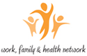 Work, Family, & Health Network